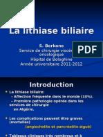 La lithiase biliaire. Résid2011