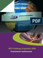 Presentación Institucional BiD Challenge Argentina 2008