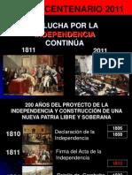 FORO BICENTENARIO La Lucha por la Independencia continúa