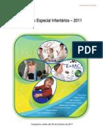 Promoção Especial Infantário 2011