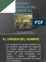 Origen y Desarrollo Del Hombre en Sociedades Humanas