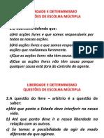 LIBERDADE E DETERMINISMO QUESTÕES DE ESCOLHA MULTIPLA