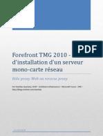 Forefront TMG 2010 - guide d'installation serveur mono-carte réseau v1.0