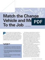 Match the Change Vehicle and Method to the Job