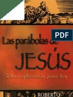 LAS PARABOLAS DE JESUS  - Una aplicación para hoy  -Roberto Fricke