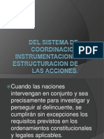 Del Sistema de Coordinacion Instrumentacion y Estructuracion De