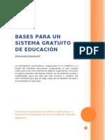 Bases para un Sistema Gratuito de Educación