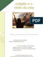 RELIGIÃO E SENTIDO DA VIDA