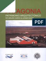 Patagonia. Patrimonio Arquitectónico. Un estudio para su Preservación