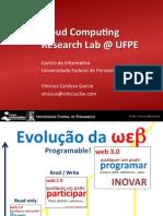 Cloud Computing Research Lab @ UFPE (CloudCamp Recife, 20/09/2011)