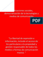 Movilizaciones sociales, democratización de la tecnologías y