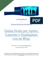 Guida Gratis Per Aprire Pubblicizzare e Guadagnare Con Un Blog