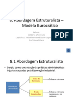 Abordagem Estruturalista-Modelo Burocrático(8A)