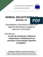 Ghidul Solicitantului Pentru Masura 125, Submasura C Versiunea 01 Din August 2011