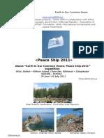 Peace Ship 2011 expedition Altai, Baikal – Olkhon Island, Ulan-Ude, Alkhanai – Zabaykalye SIBERIA – RUSSIA  30 June -26 July 2011