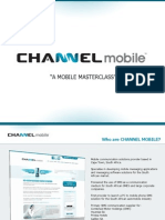 A Mobile Master Class by Channel Mobile - The South African Mobile Landscape, Available Technology, Case Studies.