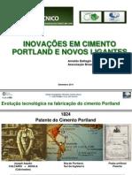 INOVAÇÕES EM CIMENTO PORTLAND E NOVOS LIGANTES -BATTAGIN 6.9.11 9h as 930h