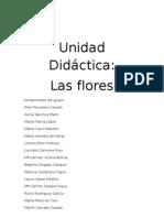 1.- Unidad Didáctica. LAS FLORES.
