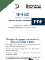 Metodologia do Projeto, Cenários e Visão de Futuro
