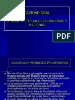 Cavidad Orallesiones Epiteliales Pre Malign as y Malignas[1]