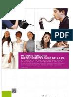Metodi e percorsi di efficentamento della PA Il caso di Fondazione Milano