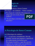 A Psicologia Ou as Psicologias