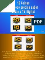 10 Coisas Que Você Precisa Saber Sobre a TV Digital