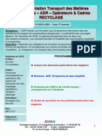 Formation Continue La réglementation transport des matières dangereuses – ADR – Opérateurs & Cadres - RECYCLAGE 2012
