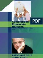 complejidadyeducacinholstica4-101119114747-phpapp02