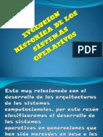 evolucionhistoricadelossistemasoperativos-091218031746-phpapp02
