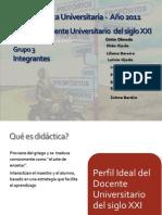 Perfil Del Docente Universitario Del Siglo XXI