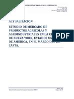 Actualización Estudio de mercado de Productos Agrícolas y Agroindustriales en la ciudad de N.Y. en el marco del DR CAFTA