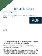 DISCIPULADO - Como aplicar la Gran Comisión