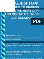 The Value of Staff Meetiings to Discuss Perinatal Morbidity and Mortality