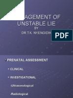 Management of Unstable Lie 2