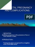 Multi Fetal Pregnancy & Complications