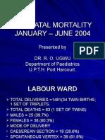 Perinatal Mortality Jan to June 2004