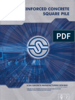 Reinforced Square Pile