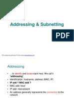 Addressing & Sub Netting