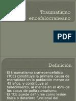 Traumatismo Encefalocraneano 2do Certamen