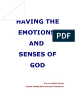 Having the Emotions and Senses of God by Warren David Horak