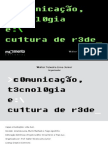 Comunicação, Tecnologia e Cultura de Rede