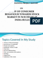 Study of Consumer Behaviour Towards Stock Market in Ncr Delhi at India Bulls