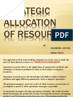 Strategic Allocation of Resources