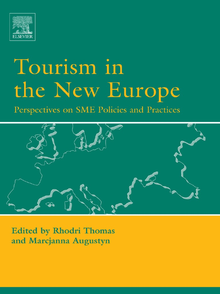 Tourism in the New Europe | Tourism | Small And Medium Sized Enterprises