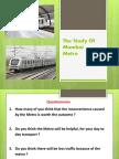 The Study of Mumbai Metro