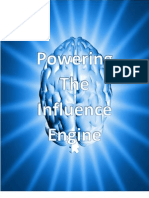 Powering the Influence Engine