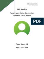 Pta Gruesa (EX67) April-June 2009 Report