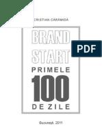 Brand Start Primele 100 de Zile