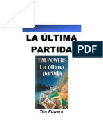 Powers, Tim - La Ultima Partida